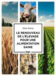 Dernières parutions sur Production animale, Le renouveau de l'élevage pour une alimentation saine