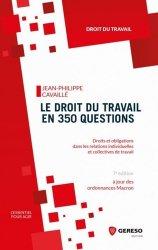 Dernières parutions dans L'essentiel pour agir, Le droit du travail en 350 questions. Droits et obligations dans les relations individuelles et collectives de travail, 7e édition