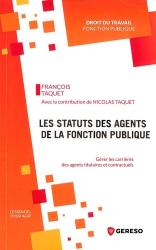 Dernières parutions sur Fonction publique, Les statuts des agents de la fonction publique. Gérer les carrières des agents titulaires et contractuels