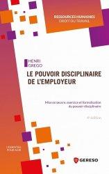 Dernières parutions sur Droit du travail et de l'emploi, Le pouvoir disciplinaire de l'employeur
