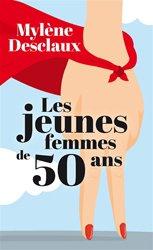 Dernières parutions sur Spécial femmes, Les jeunes femmes de 50 ans