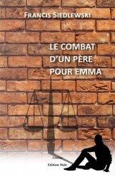 Dernières parutions dans Témoins, Le combat d'un père pour Emma