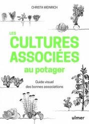 Souvent acheté avec Guide des plantes sauvages comestibles, le Les cultures associées au potager