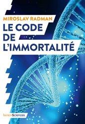 Dernières parutions sur Génétique, Le code de l'immortalité
