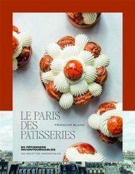 Dernières parutions sur Desserts et patisseries, Le Paris des pâtisseries