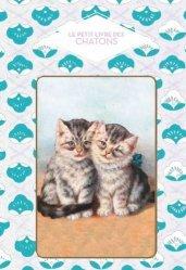 Dernières parutions sur Chat, Le petit livre des chatons