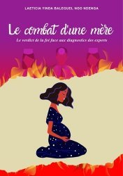 Dernières parutions sur Témoignages, Le combat d'une mère