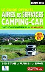 Dernières parutions sur Voyage en France, Le Guide officiel Aires de Services Camping-Car