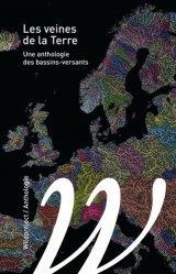 Dernières parutions dans Petite bibliothèque d'écologie, Les veines de la terre