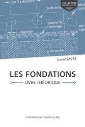 Dernières parutions sur Construction béton, Les fondations. livre theorique