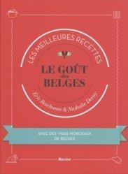 Dernières parutions sur Cuisine d'Europe du Nord, Le goût des Belges. Les meilleures recettes