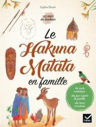 Dernières parutions sur Vie de famille, Le Hakuna Matata en famille