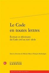 Dernières parutions dans ESPRIT DES LOIS, ESPRIT DES LE, Le code en toutes lettres. Ecriture et réécritures du code civil au XIXe siècle