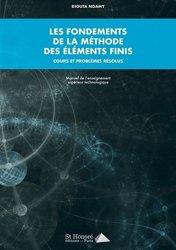 Dernières parutions sur Concours maths, Les fondements de la méthode des éléments finis. Cours et problèmes résolus