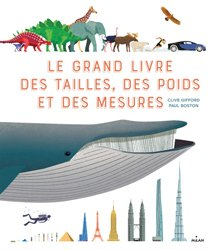 Dernières parutions dans Documentaires 8 ans et +, Le grand livre des tailles, des poids et des mesures