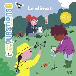 Dernières parutions dans Mes p'tites questions sciences, Le climat