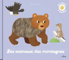 Dernières parutions sur Vie des animaux, Les animaux des montagnes