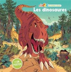 Dernières parutions sur Vie des animaux, Les dinosaures - Format géant