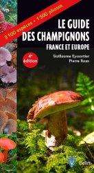 Nouvelle édition Le guide des champignons France et Europe