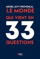Dernières parutions sur Culture scientifique, Le monde qui vient en 33 questions