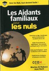 Dernières parutions sur Aide à la vie quotidienne - Economie sociale et familiale, Les aidants familiaux pour les nuls