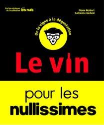 Dernières parutions sur Guides des vins, Le vin pour les nullissimes
