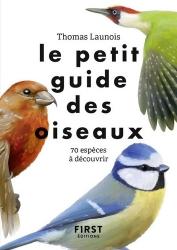 Dernières parutions sur Guides d'identification et d'observation, Le petit guide des oiseaux