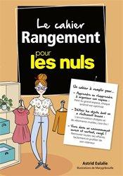 Dernières parutions sur Rangements - Bibliothèques, Le Cahier Rangement pour les Nuls