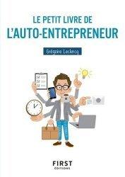 Dernières parutions dans Le petit livre, Le petit livre de l'auto-entrepreneur