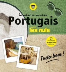Nouvelle édition Le cahier de vacances Portugais pour les nuls
