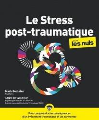 Dernières parutions sur Psychopathologie de l'adulte, Le stress post-traumatique pour les nuls