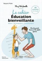 Dernières parutions dans Ma p'tite famille !, Le cahier Education bienveillante