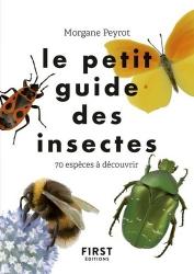 Dernières parutions sur Entomologie, Le petit guide des insectes
