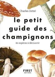Dernières parutions sur Champignons, Le petit guide des champignons