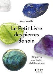 Dernières parutions dans Le petit livre, Le petit livre des pierres de soin