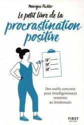 Dernières parutions sur Gestion des émotions, Le Petit Livre de la procrastination positive livre médecine 2020, livres médicaux 2021, livres médicaux 2020, livre de médecine 2021