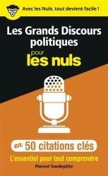 Dernières parutions dans Pour les nuls, Les grands discours politiques en 50 citations clés pour les Nuls