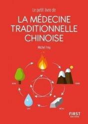 Dernières parutions sur Acupuncture - Médecine chinoise, Le petit livre de médecine traditionnelle chinoise
