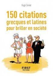 Dernières parutions sur Guides de conversation, Le petit Livre des 150 citations grecques et latines pour des conversations de haut vol