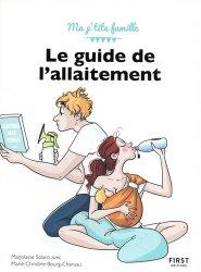 Dernières parutions sur Alimentation de l'enfant, Le guide de l'allaitement