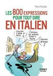 Dernières parutions dans Le petit livre, Le petit livre des 800 expressions pour tout dire en italien