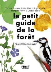 Dernières parutions sur Nature - Jardins - Animaux, Le petit guide d'observation de la forêt