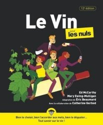 Dernières parutions dans Pour les Nuls, Le vin pour les nuls. 12e édition