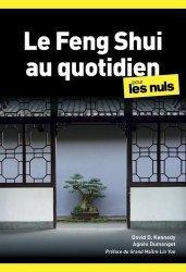 Dernières parutions dans Poche pour les Nuls, Le feng shui au quotidien pour les nuls