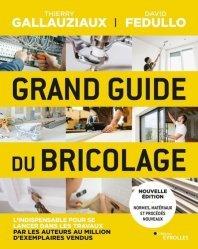 Dernières parutions sur Bricolage, Le grand guide du bricolage