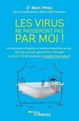 Dernières parutions dans EYROLLES, Les virus ne passeront pas par moi !