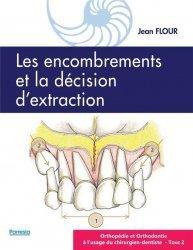 Dernières parutions sur Dentaire, Les encombrements et la décision d'extraction