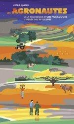 Dernières parutions sur Agriculture biologique - Agroécologie - Permaculture, Les agronautes