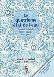 Dernières parutions sur Sciences de la Vie et de la Terre, Le quatrième état de l'eau