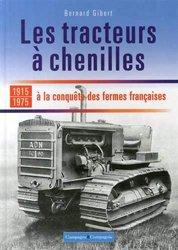 Dernières parutions sur Machines agricoles - Outils, Les tracteurs à chenilles